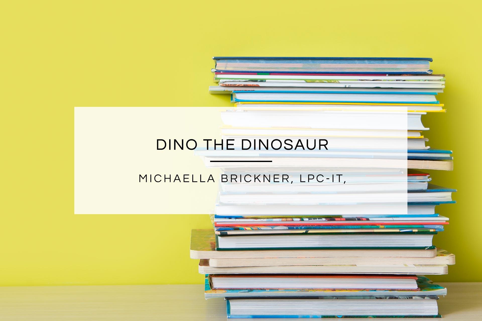 Dino The Dinosaur | Penfield Children's Center