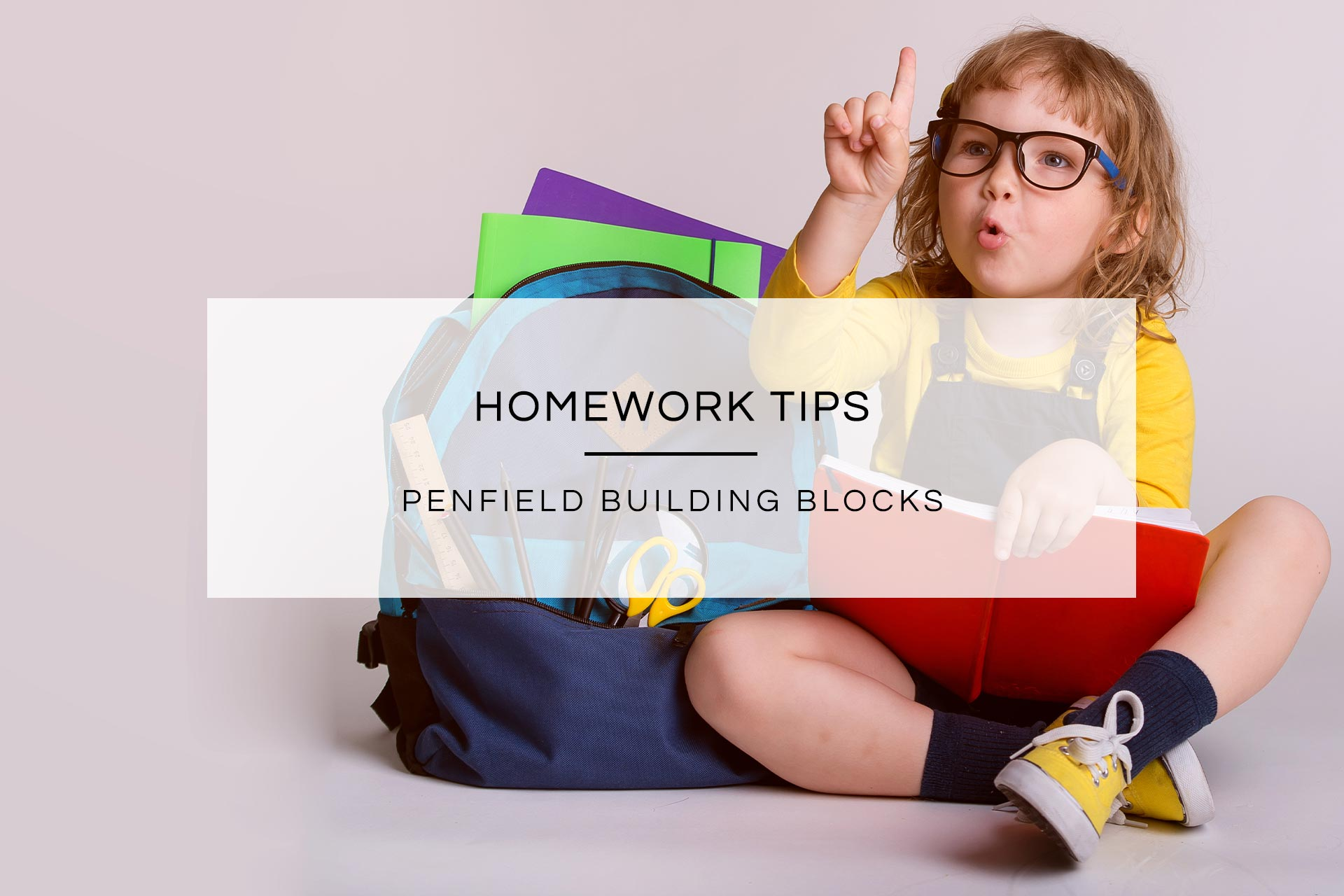 Homework Tips | Penfield Building Blocks