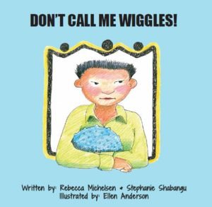 Don't Call Me Wiggles - Penfield Building Blocks