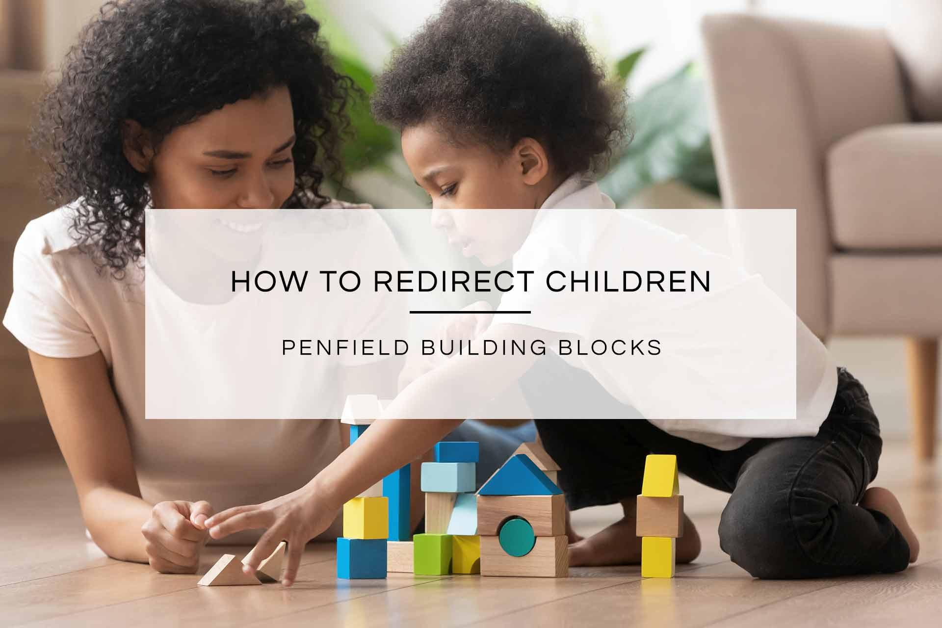 How to Redirect Children