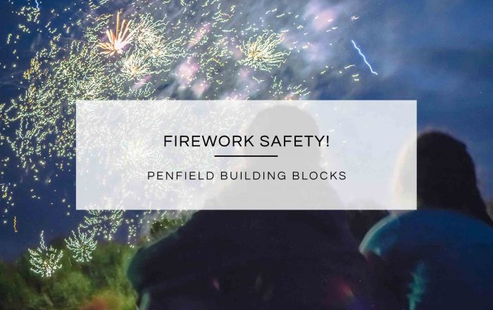Firework Safety!   Penfield Building Blocks